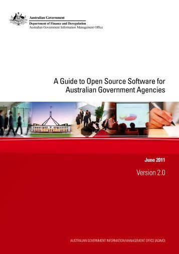 A Guide to Open Source Software for Australian Government Agencies
