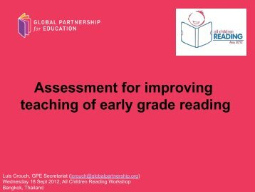 Assessment for improving teaching of early grade reading - Global ...
