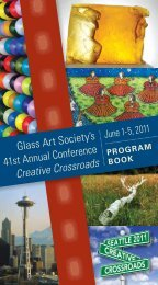 41st Annual Conference Creative Crossroads - Glass Art Society