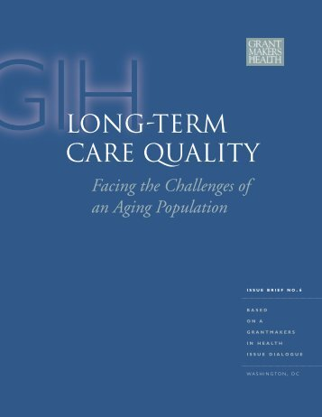 Long-Term Care Quality - Grantmakers In Health