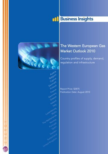 The Western European Gas Market Outlook 2010 - Business Insights