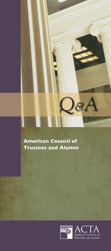 Q&A - The American Council of Trustees and Alumni