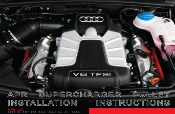 APR SUPERCHARGER PULLEY INSTALLATION INSTRUCTIONS