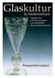 Presseinformation als pdf-Datei - Glaskultur in Niedersachsen