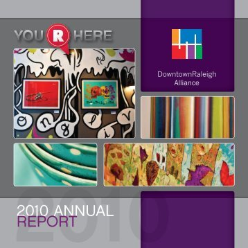 2010 ANNUAL REPORT - Downtown Raleigh Alliance