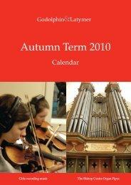 Autumn Term 2010 - The Godolphin and Latymer School