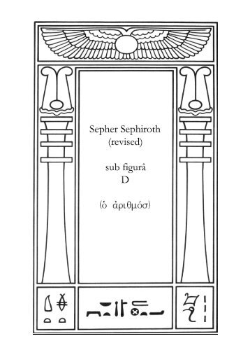 Sepher Sephiroth (revised) - Holy Order of the Golden Dawn Canada