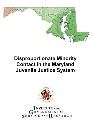 Disproportionate Minority Contact in the Maryland Juvenile Justice ...