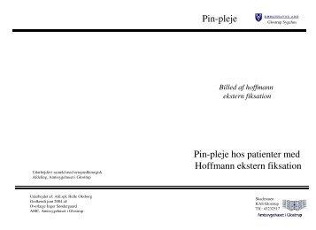 Pin-pleje hos patienter med Hoffmann ekstern ... - Glostrup Hospital