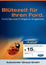 Blütezeit für Ihren Ford.