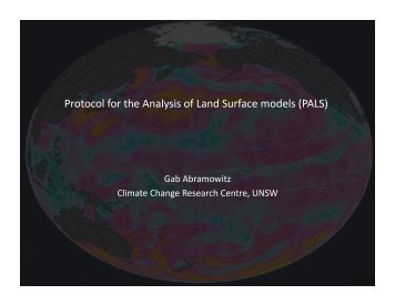 Protocol for the Analysis of Land Surface models (PALS) - GEWEX