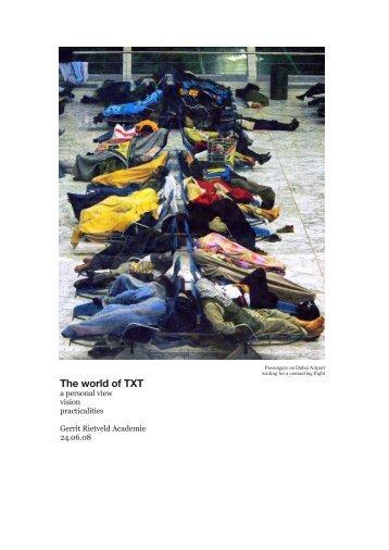 The world of TXT - Gerrit Rietveld Academie