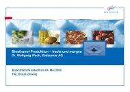 Vortrag: Bioethanol Produktion - heute und morgen - Klaus Schneck