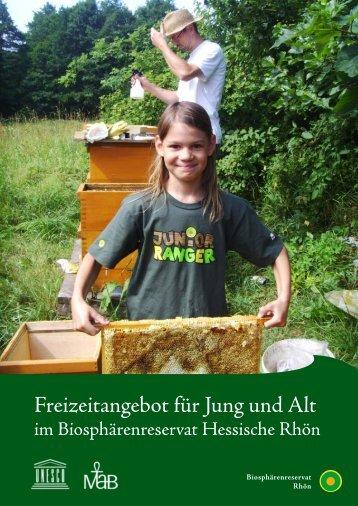 Freizeitangebot für Jung und Alt im ... - Biosphärenreservat Rhön