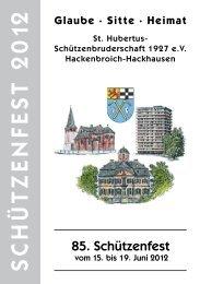 SCHÜTZENFEST 2012 - St. Hubertus Schützenbruderschaft ...