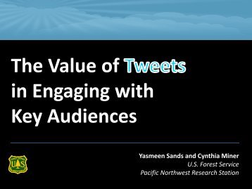 The Value of in Engaging with Key Audiences - Global Forest ...