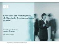 """Evaluation des Pilotprojektes """"3. Weg in der ... - GIB NRW"""