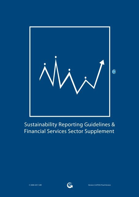 Financial Services Sector Supplement - Global Reporting Initiative