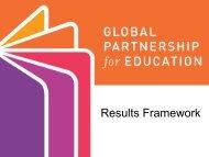 Results Framework - Global Partnership for Education