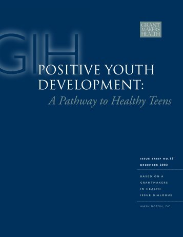 Positive Youth Development - Grantmakers In Health