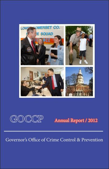 GOCCP Annual Report / 2012 Governor's Office of Crime Control ...