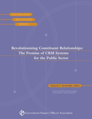 Revolutionizing Constituent Relationships: The Promise of CRM ...