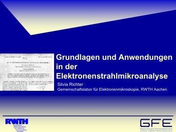 Grundlagen und Anwendungen in der ... - GFE Aachen
