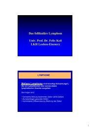 Das follikuläre Lymphom Univ. Prof. Dr. Felix Keil LKH Leoben ...