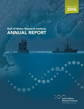 2006 Annual Report and Financial Statements - Gulf of Maine ...