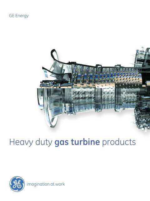 Heavy Duty Gas Turbine Products / PDF 1037kb - GE Energy