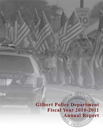 Gilbert Police Department Fiscal Year 2010-2011 ... - Town of Gilbert