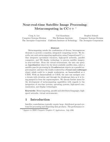 Near-real-time Satellite Image Processing: Metacomputing in CC++ ...