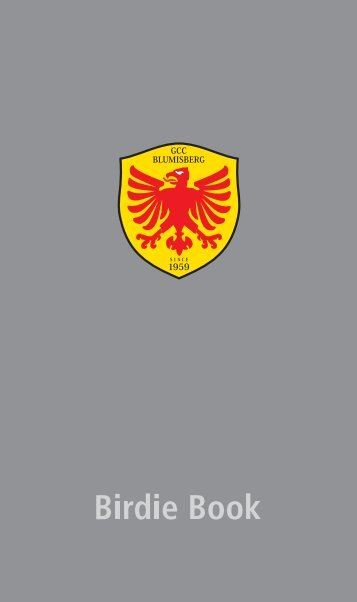 Birdie Book 2012 - Golf & Country Club Blumisberg