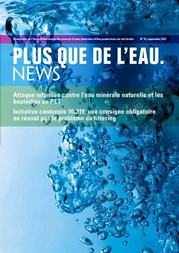 Attaque infondée contre l'eau minérale naturelle et les bouteilles en ...