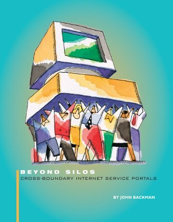 beyond silos cross-boundary internet service portals - Government ...