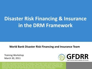 Disaster Risk Financing & Insurance in the DRM Framework - GFDRR
