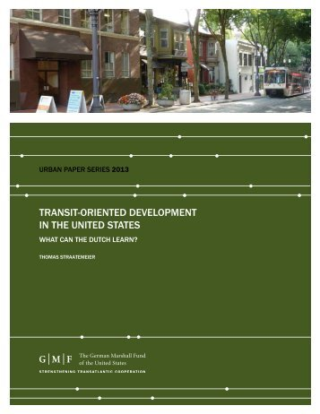 TranSiT-OrienTed develOPmenT in The UniTed STaTeS - German ...