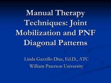 Manual Therapy Techniques: Joint Mobilization and PNF Diagonal ...
