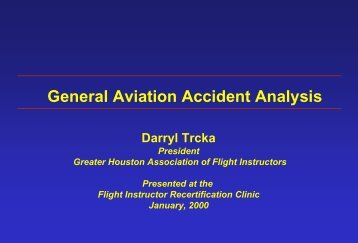 General Aviation Accident Analysis - Greater Houston Association of ...