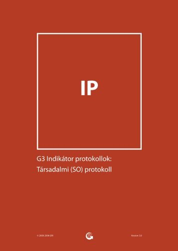 G3 Indikátor protokollok: Társadalmi (SO) protokoll - Global ...