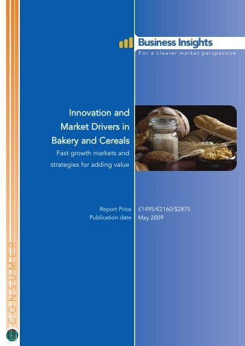 Innovation and Market Drivers in Bakery and ... - Business Insights