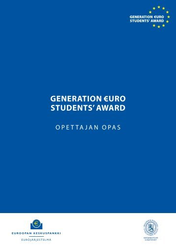 Opettajan opas (PDF) - the Generation ?uro Students' Award