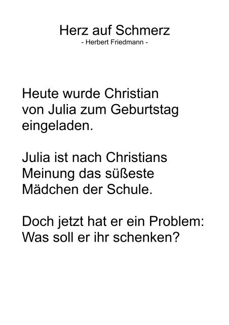 Herz Auf Schmerz Heute Wurde Christian Von Julia Zum Geburtstag