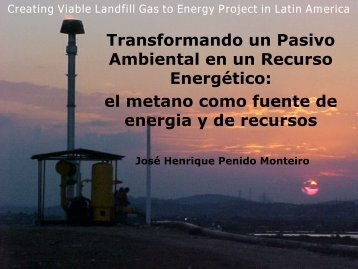 Creating Viable Landfill Gas to Energy Project in Latin America