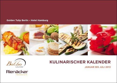 Kulinarischer Kalender 2013 - the Golden Tulip Berlin - Hotel ...