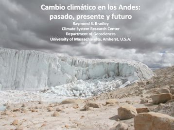 Cambio climático en los Andes - UMass Geosciences - University of ...