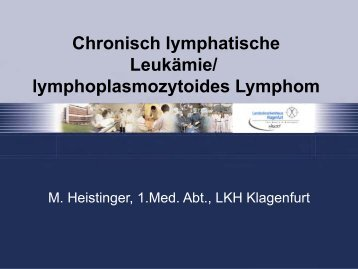 Chronisch lymphatische Leukämie/ lymphoplasmozytoides Lymphom