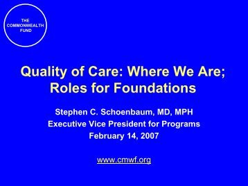Quality of Care: Where We Are; Roles for Foundations