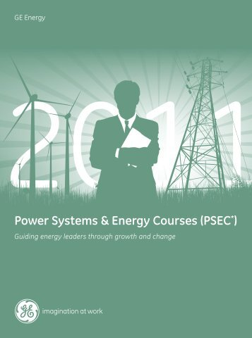 Power Systems & Energy Courses (PSEC*) - GE Energy