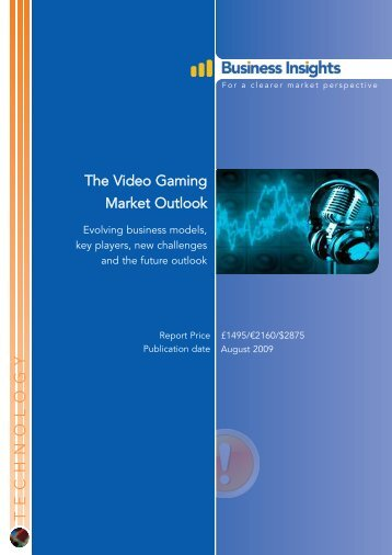 The Video Gaming Market Outlook - Business Insights
